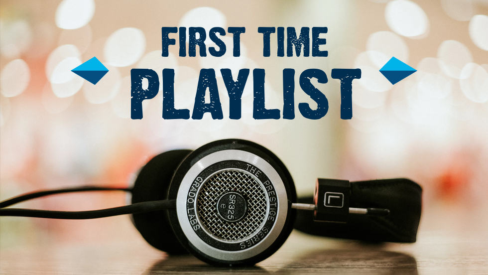 My 'First Time' Play List